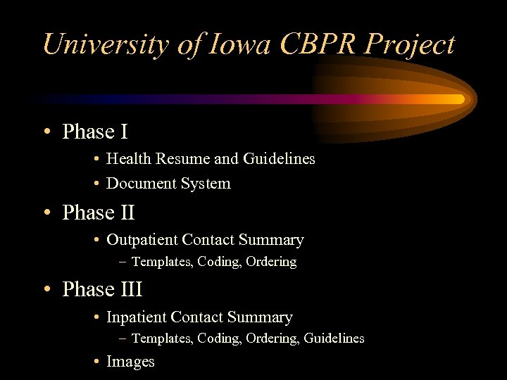 University of Iowa CBPR Project • Phase I • Health Resume and Guidelines •