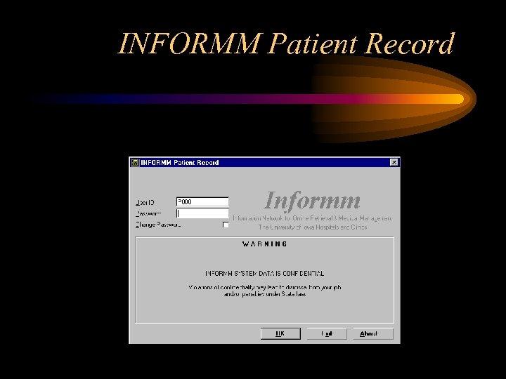 INFORMM Patient Record
