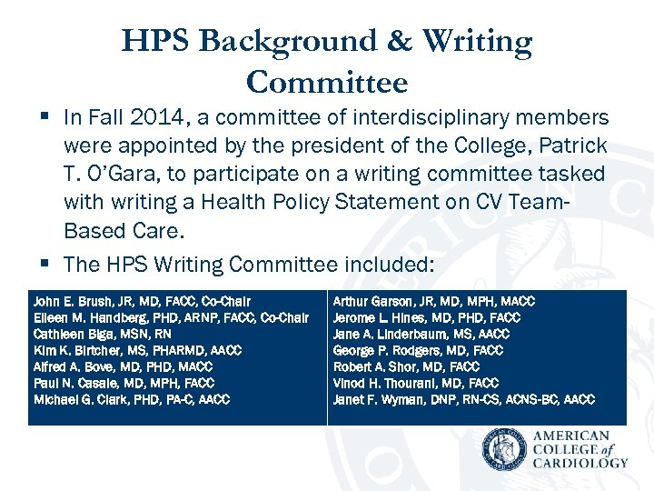HPS Background & Writing Committee § In Fall 2014, a committee of interdisciplinary members