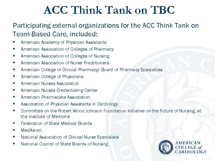 ACC Think Tank on TBC Participating external organizations for the ACC Think Tank on