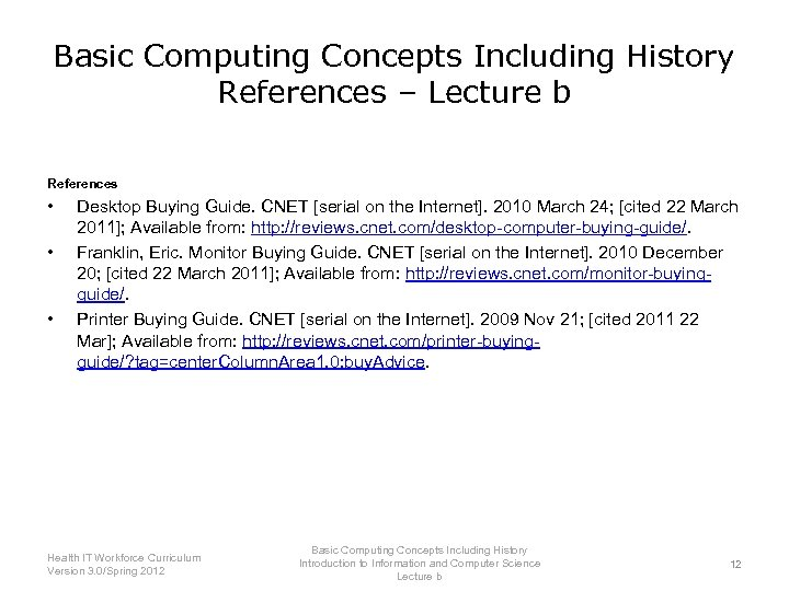 Basic Computing Concepts Including History References – Lecture b References • • • Desktop