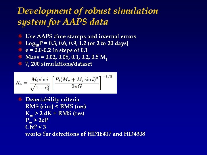 Development of robust simulation system for AAPS data ¯ ¯ ¯ Use AAPS time