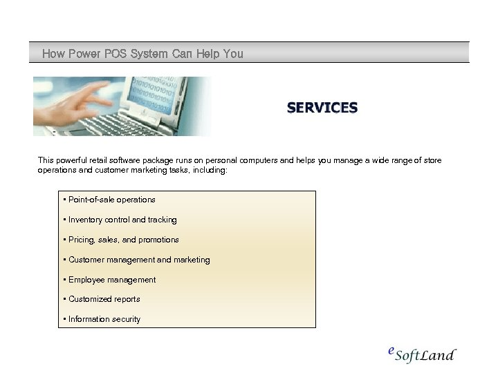 How Power POS System Can Help You This powerful retail software package runs on