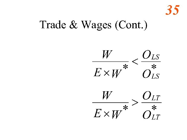 35 Trade & Wages (Cont. )