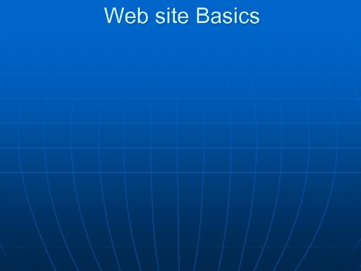 Web site Basics