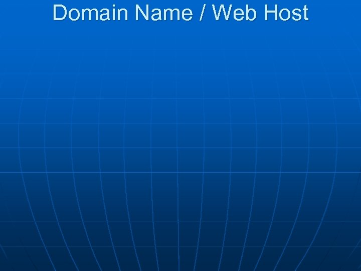 Domain Name / Web Host