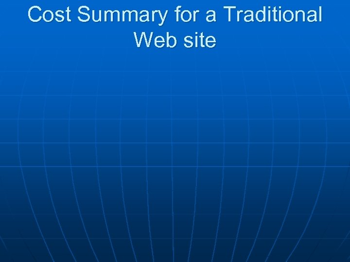 Cost Summary for a Traditional Web site