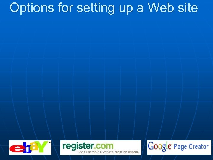 Options for setting up a Web site