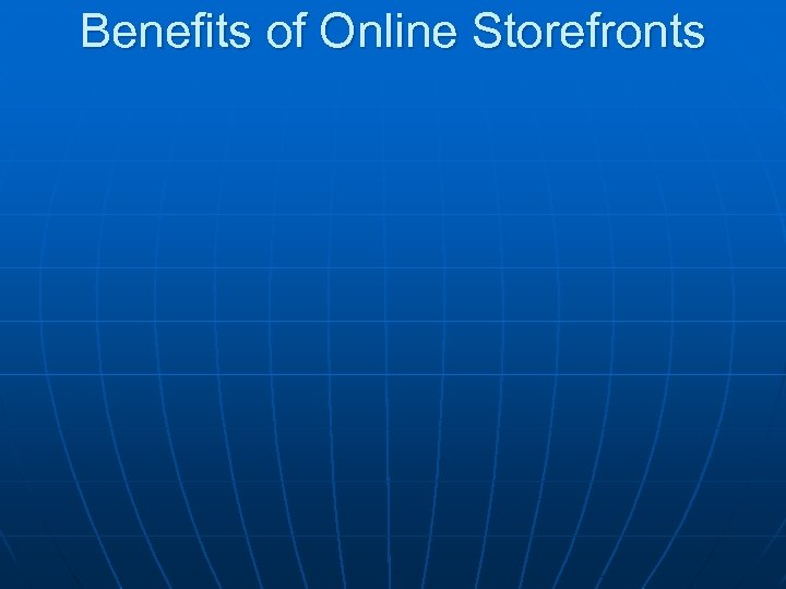 Benefits of Online Storefronts