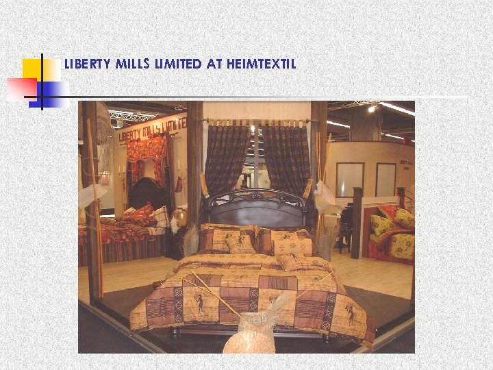 LIBERTY MILLS LIMITED AT HEIMTEXTIL