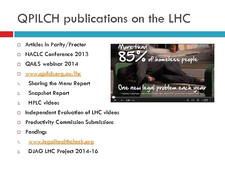 QPILCH publications on the LHC Articles in Parity/Proctor NACLC Conference 2013 QAILS webinar 2014