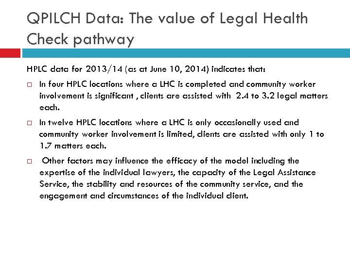 QPILCH Data: The value of Legal Health Check pathway HPLC data for 2013/14 (as