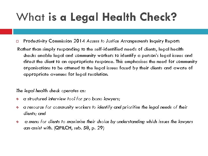 What is a Legal Health Check? Productivity Commission 2014 Access to Justice Arrangements Inquiry