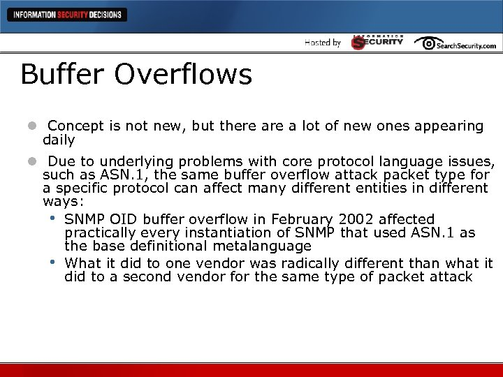 Buffer Overflows l Concept is not new, but there a lot of new ones