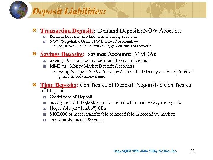 Deposit Liabilities: Transaction Deposits: Demand Deposits; NOW Accounts Demand Deposits, also known as checking