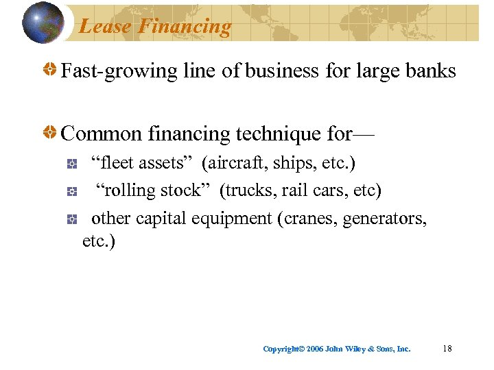 """Lease Financing Fast-growing line of business for large banks Common financing technique for— """"fleet"""