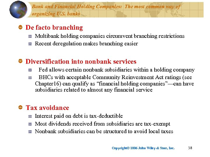 Bank and Financial Holding Companies: The most common way of organizing U. S. banks