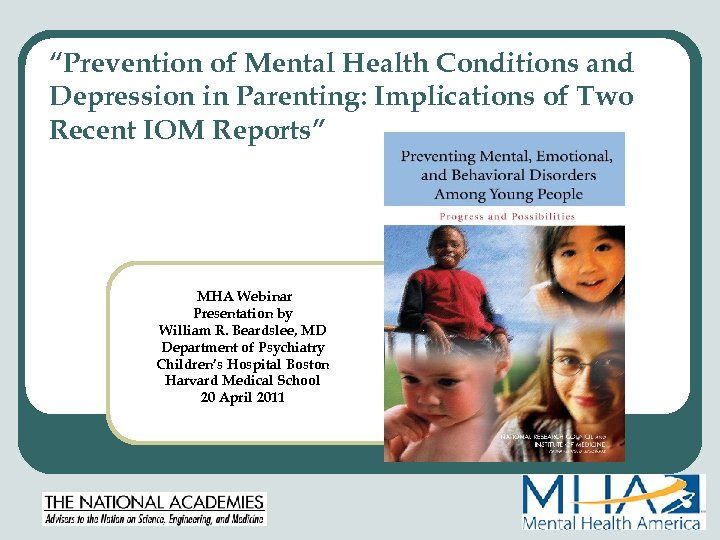 """""""Prevention of Mental Health Conditions and Depression in Parenting: Implications of Two Recent IOM"""
