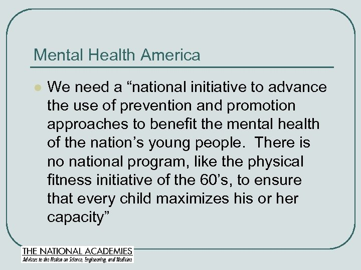 """Mental Health America l We need a """"national initiative to advance the use of"""