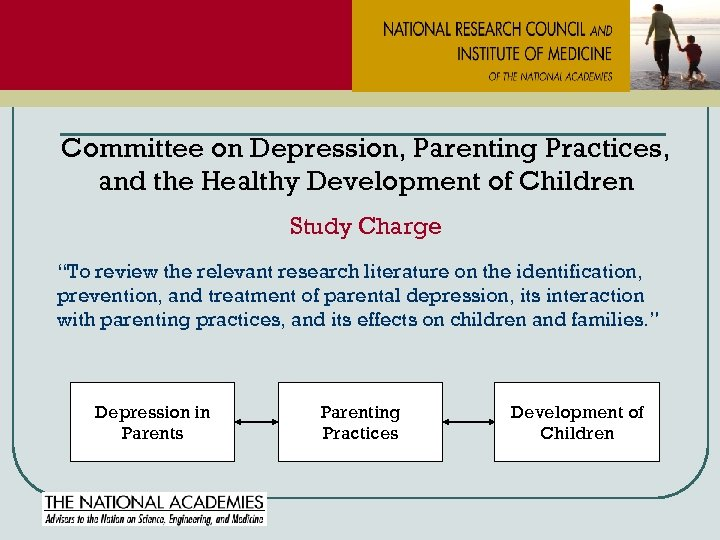 """Committee on Depression, Parenting Practices, and the Healthy Development of Children Study Charge """"To"""