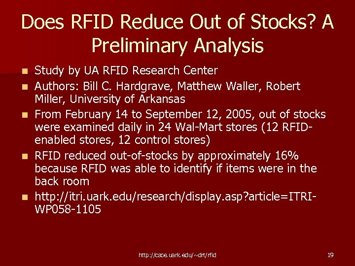 Does RFID Reduce Out of Stocks? A Preliminary Analysis n n n Study by