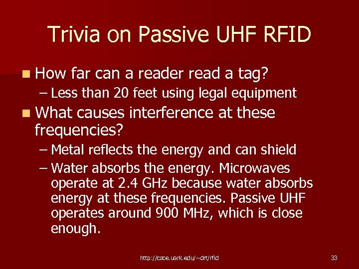 Trivia on Passive UHF RFID n How far can a reader read a tag?