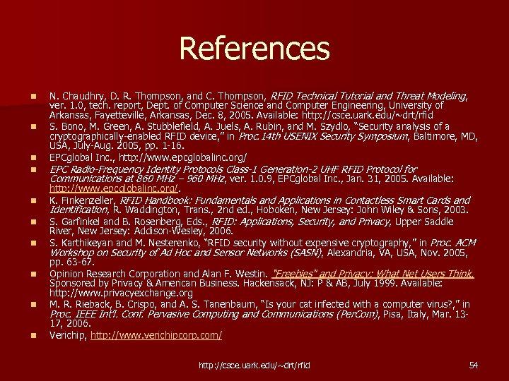 References n n n n n N. Chaudhry, D. R. Thompson, and C. Thompson,