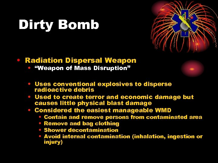 """Dirty Bomb • Radiation Dispersal Weapon • """"Weapon of Mass Disruption"""" • Uses conventional"""