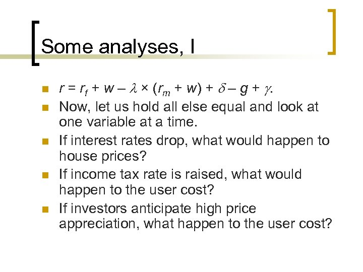 Some analyses, I n n n r = rf + w – × (rm
