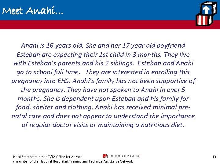 Meet Anahi… Anahi is 16 years old. She and her 17 year old boyfriend