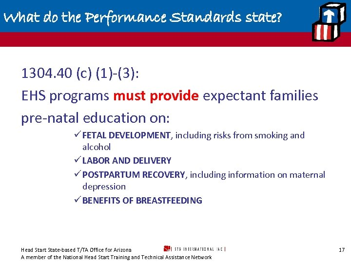 What do the Performance Standards state? 1304. 40 (c) (1)-(3): EHS programs must provide