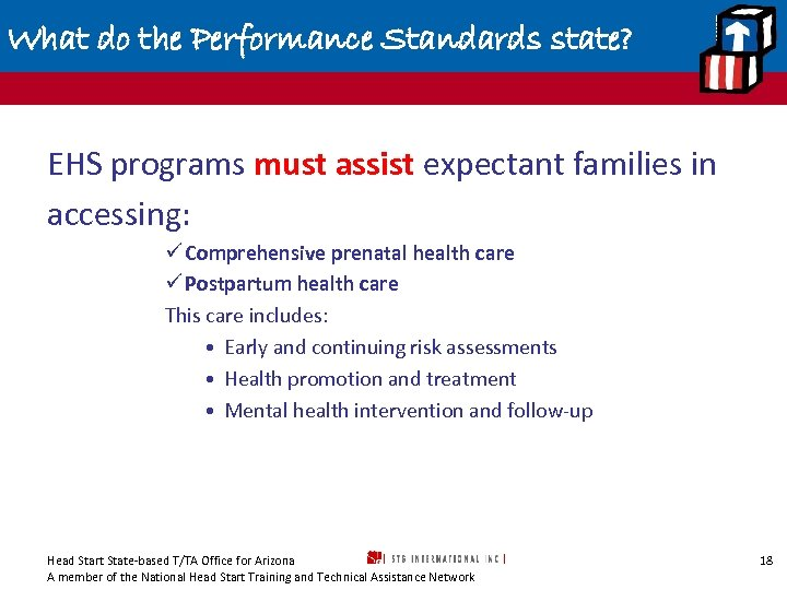 What do the Performance Standards state? EHS programs must assist expectant families in accessing: