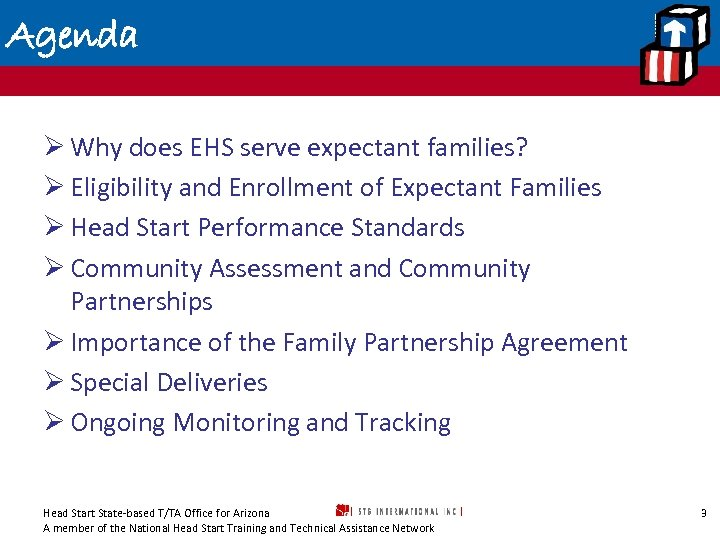 Agenda Ø Why does EHS serve expectant families? Ø Eligibility and Enrollment of Expectant