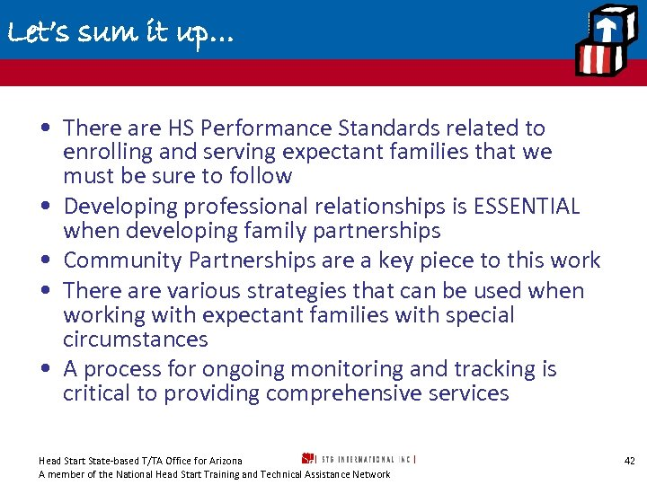Let's sum it up… • There are HS Performance Standards related to enrolling and