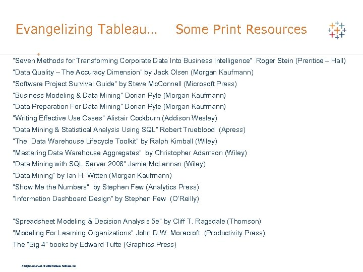 "Evangelizing Tableau … Some Print Resources ""Seven Methods for Transforming Corporate Data Into Business"