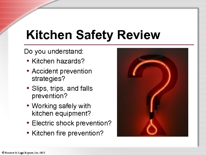 Kitchen Safety Review Do you understand: • Kitchen hazards? • Accident prevention strategies? •
