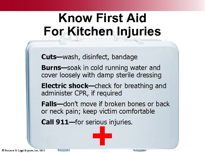 Know First Aid For Kitchen Injuries Cuts—wash, disinfect, bandage Burns—soak in cold running water