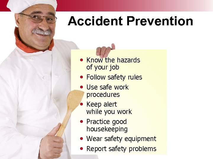 Accident Prevention • Know the hazards • • • © Business & Legal Reports,