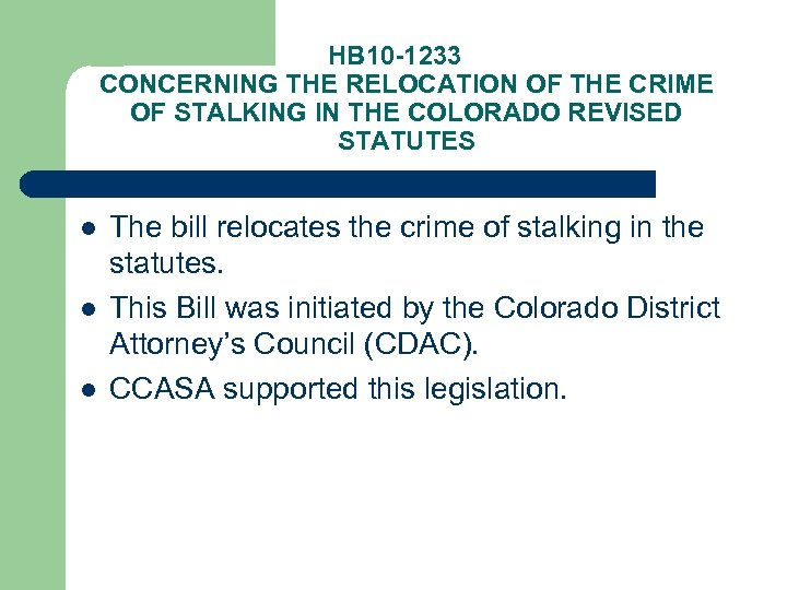 HB 10 -1233 CONCERNING THE RELOCATION OF THE CRIME OF STALKING IN THE COLORADO