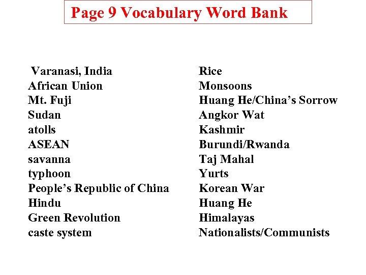 Page 9 Vocabulary Word Bank Varanasi, India African Union Mt. Fuji Sudan atolls ASEAN