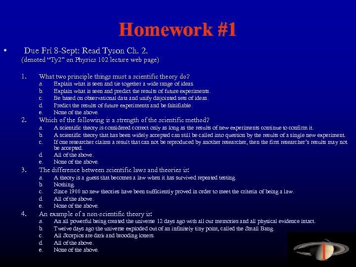 "Homework #1 • Due Fri 8 -Sept: Read Tyson Ch. 2. (denoted ""Ty 2"""