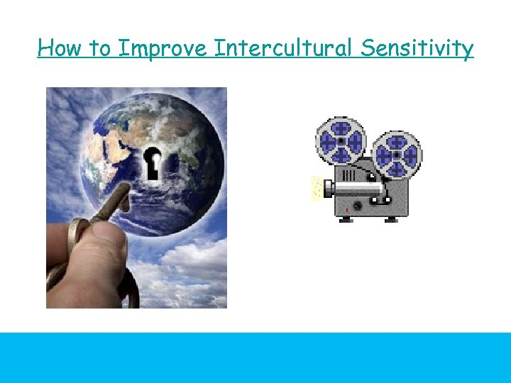 How to Improve Intercultural Sensitivity