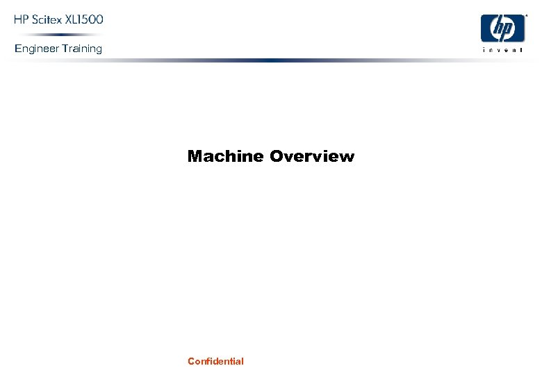 Engineer Training Machine Overview Confidential