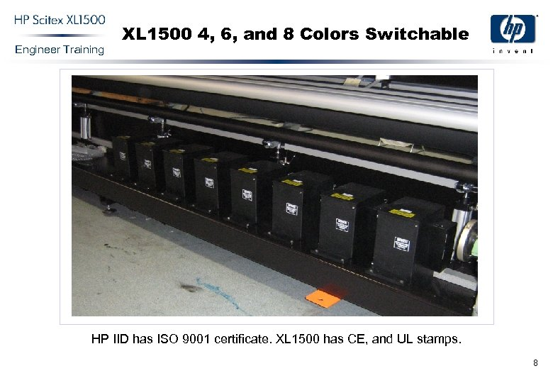 Engineer Training XL 1500 4, 6, and 8 Colors Switchable HP IID has ISO