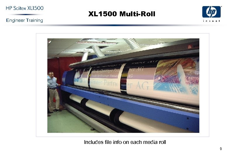 Engineer Training XL 1500 Multi-Roll Includes file info on each media roll 9