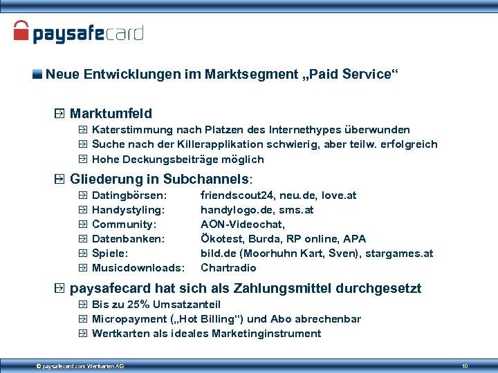 """Neue Entwicklungen im Marktsegment """"Paid Service"""" Marktumfeld Katerstimmung nach Platzen des Internethypes überwunden Suche"""