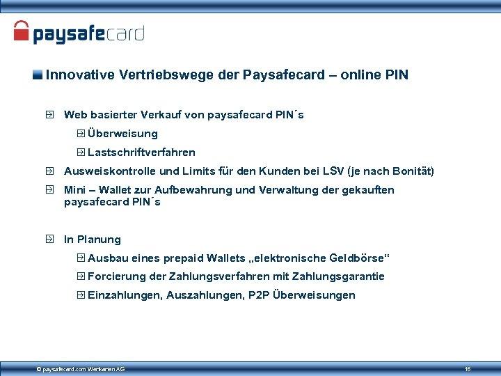 Innovative Vertriebswege der Paysafecard – online PIN Web basierter Verkauf von paysafecard PIN´s Überweisung