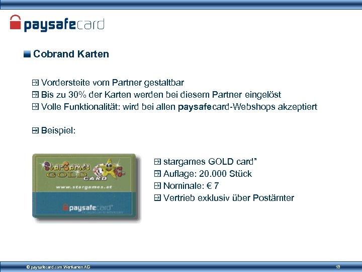 Cobrand Karten Vordersteite vom Partner gestaltbar Bis zu 30% der Karten werden bei diesem