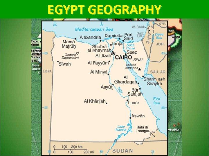 EGYPT GEOGRAPHY EGYPT