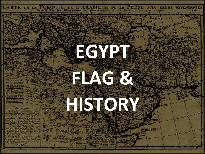 EGYPT FLAG & HISTORY